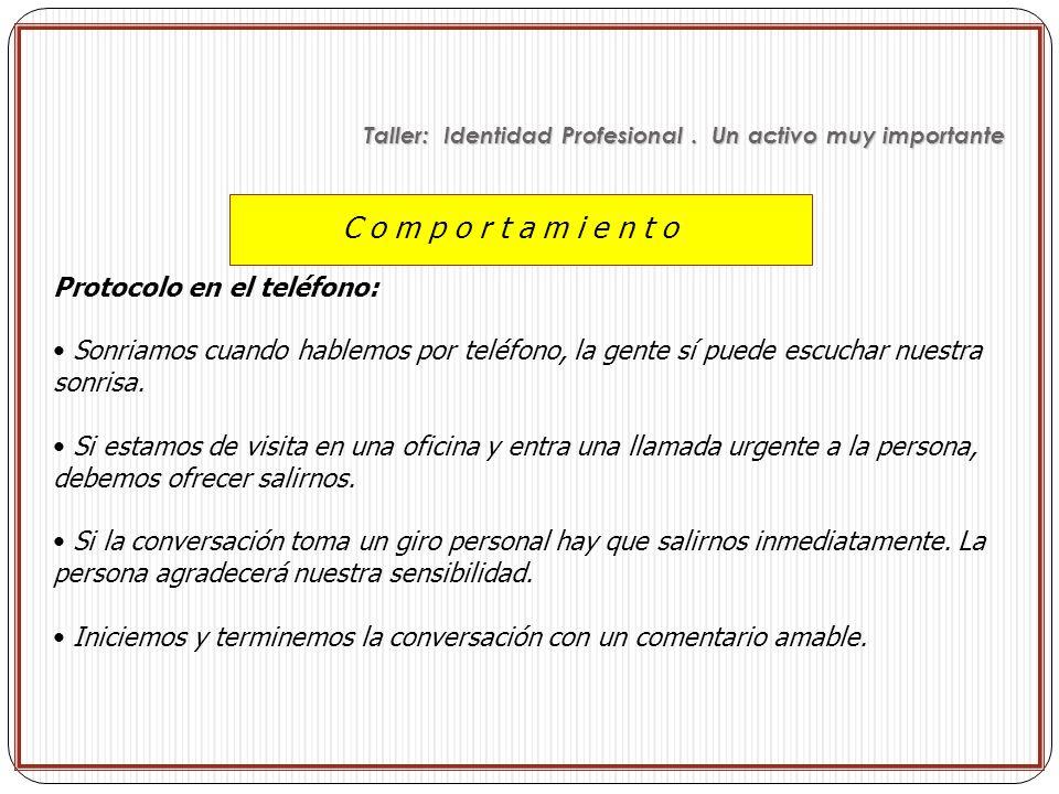 C o m p o r t a m i e n t o Protocolo en el teléfono: