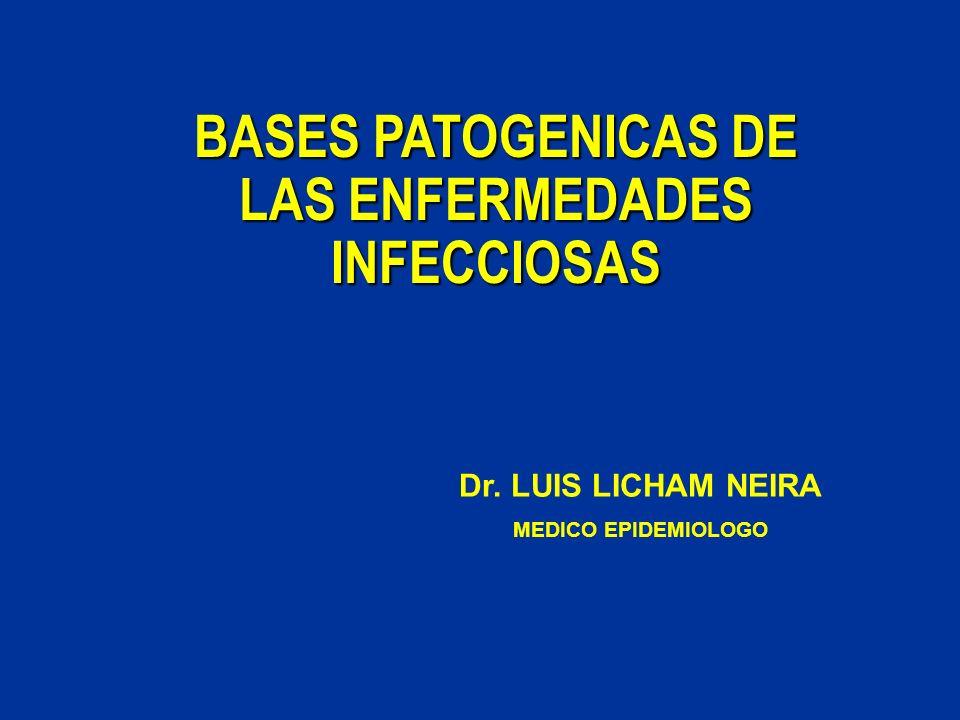 BASES PATOGENICAS DE LAS ENFERMEDADES INFECCIOSAS