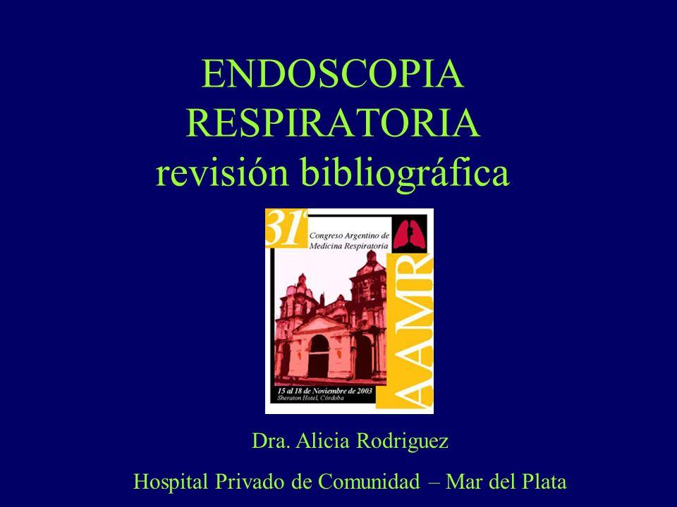 ENDOSCOPIA RESPIRATORIA revisión bibliográfica