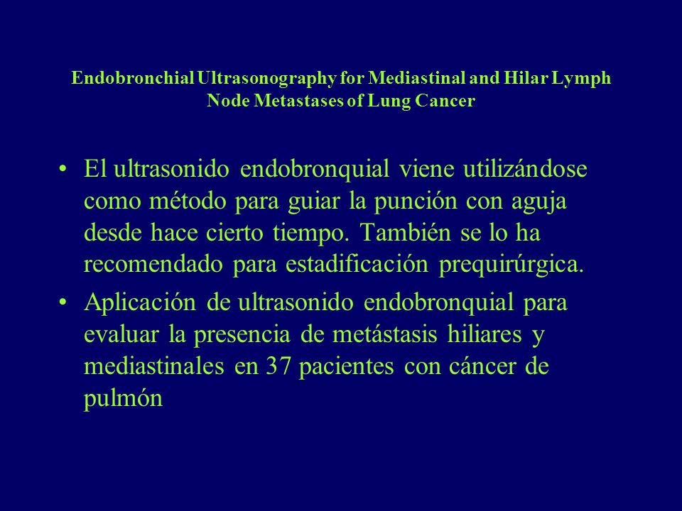 Endobronchial Ultrasonography for Mediastinal and Hilar Lymph Node Metastases of Lung Cancer