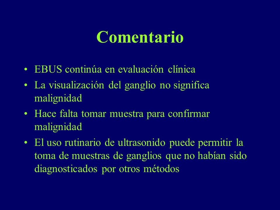 Comentario EBUS continúa en evaluación clínica