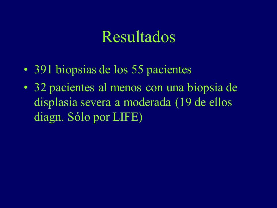 Resultados 391 biopsias de los 55 pacientes