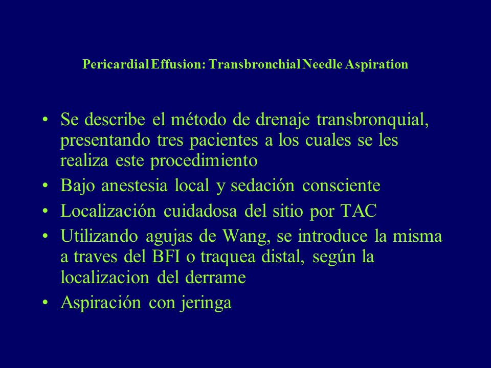 Pericardial Effusion: Transbronchial Needle Aspiration