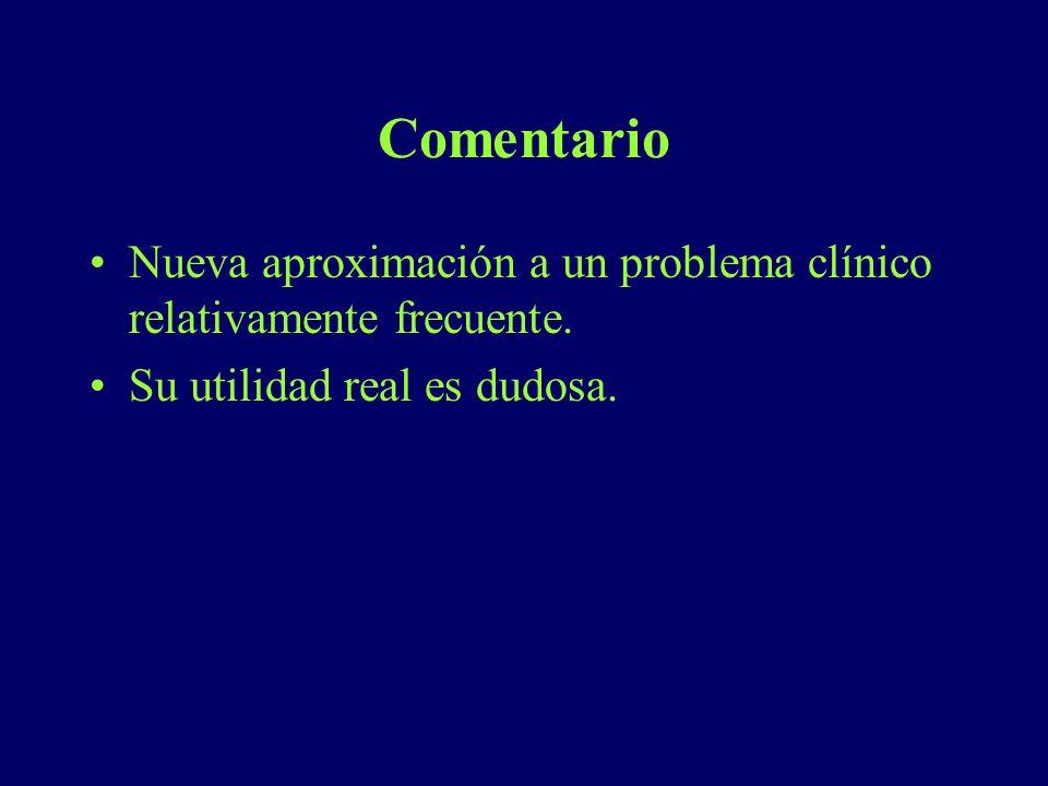 Comentario Nueva aproximación a un problema clínico relativamente frecuente.