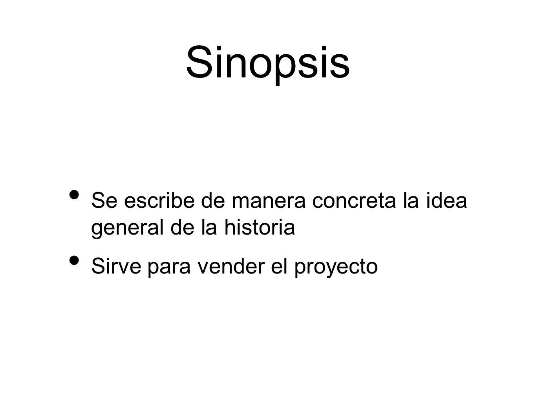 Sinopsis Se escribe de manera concreta la idea general de la historia