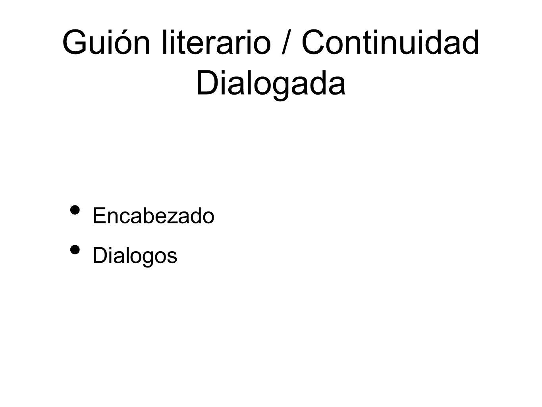 Guión literario / Continuidad Dialogada