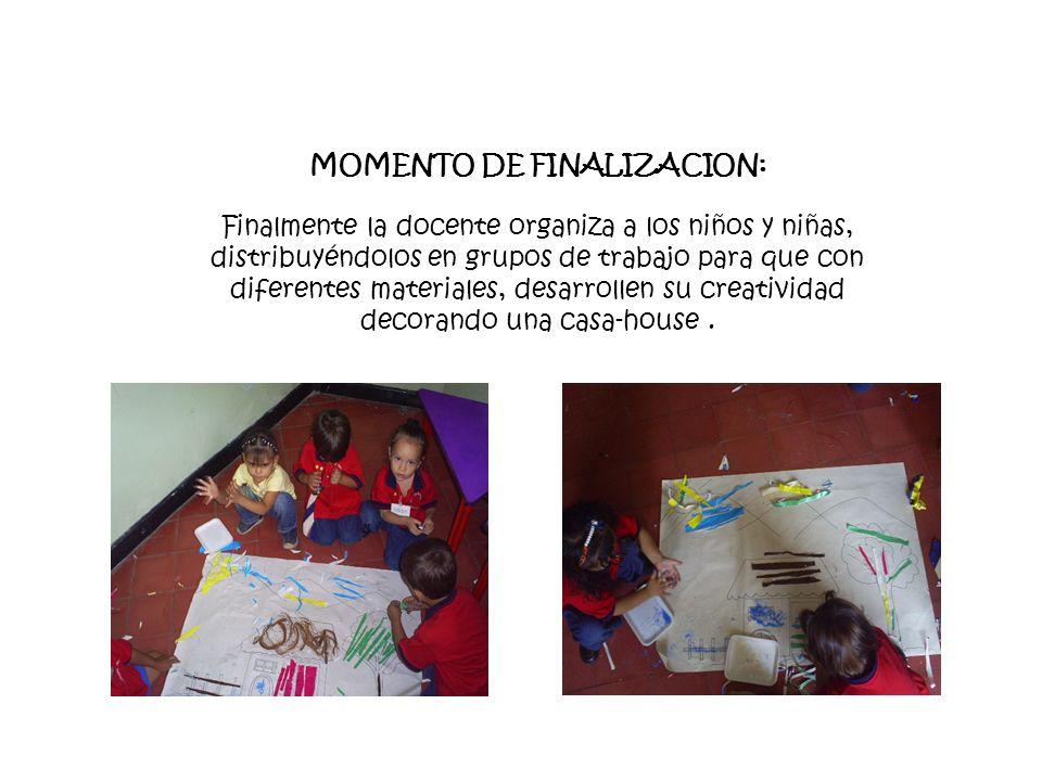 MOMENTO DE FINALIZACION: