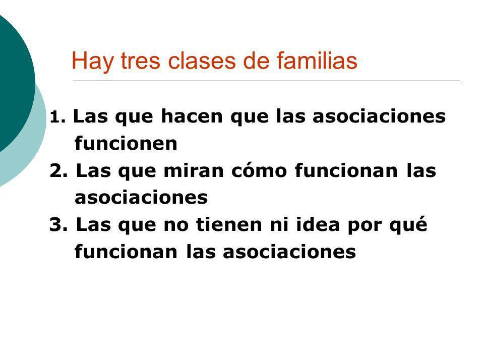 Hay tres clases de familias