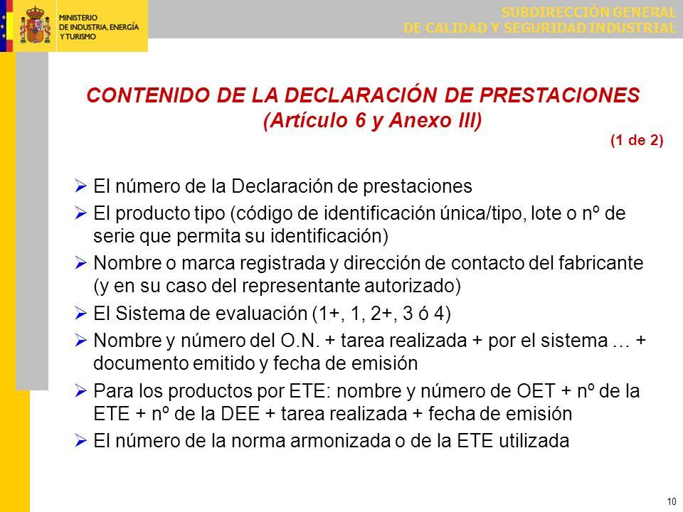 CONTENIDO DE LA DECLARACIÓN DE PRESTACIONES (Artículo 6 y Anexo III)