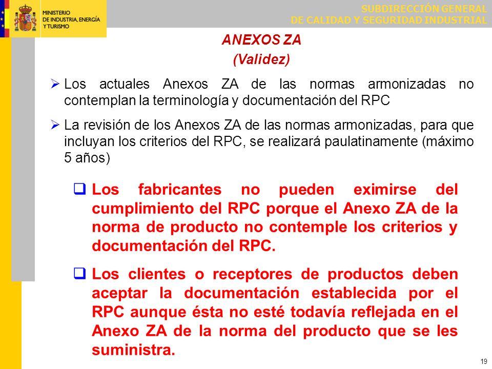 PRODUCTOS CON MARCADO CE ANTES DEL 1 DE JULIO DE 2013 POR LA DIRECTIVA DE PRODUCTOS DE CONSTRUCCIÓN (DPC)