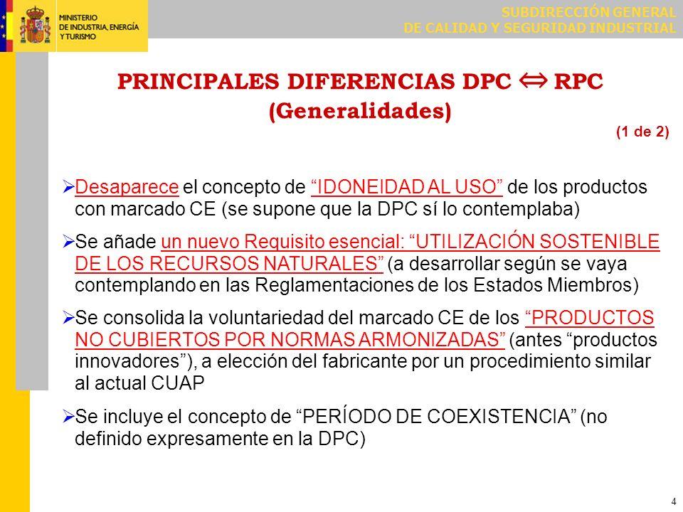PRINCIPALES DIFERENCIAS DPC ⇔ RPC (Generalidades)