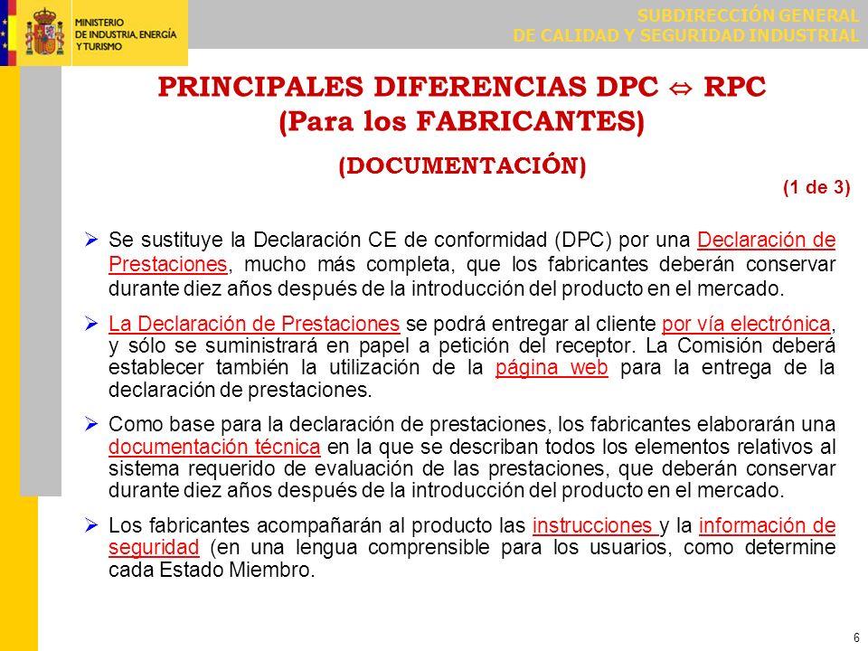 PRINCIPALES DIFERENCIAS DPC ⇔ RPC (Para los FABRICANTES) (PROCEDIMIENTOS ESPECIALES y DTE)