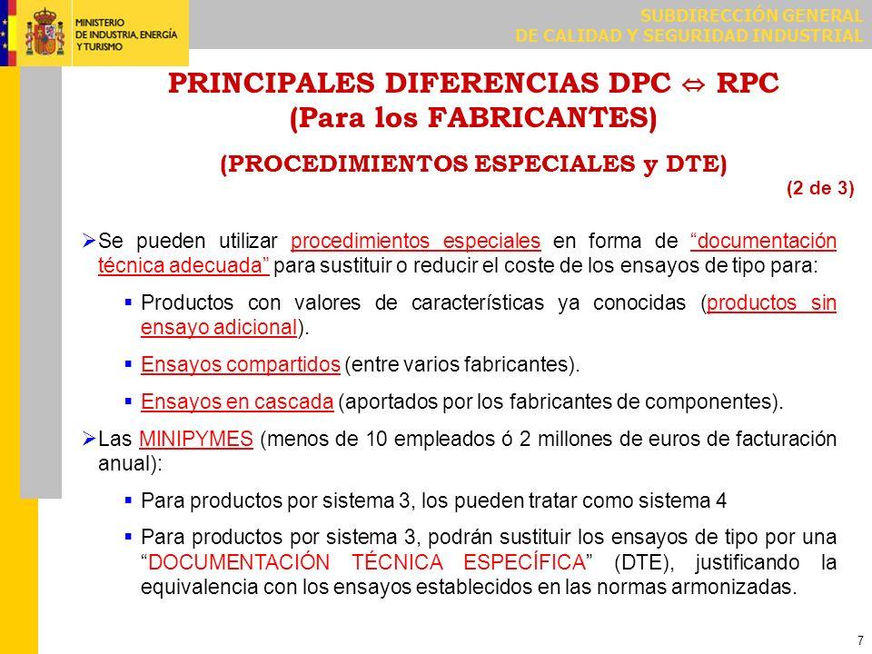 PRINCIPALES DIFERENCIAS DPC ⇔ RPC (Para los FABRICANTES) (EXENCIONES Y AGENTES)