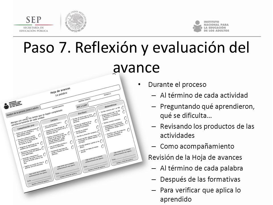 Paso 7. Reflexión y evaluación del avance