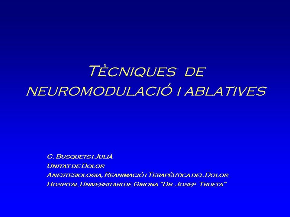 Tècniques de neuromodulació i ablatives