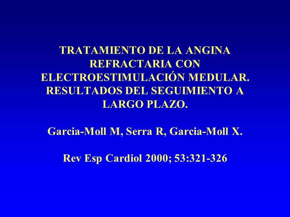 TRATAMIENTO DE LA ANGINA REFRACTARIA CON ELECTROESTIMULACIÓN MEDULAR