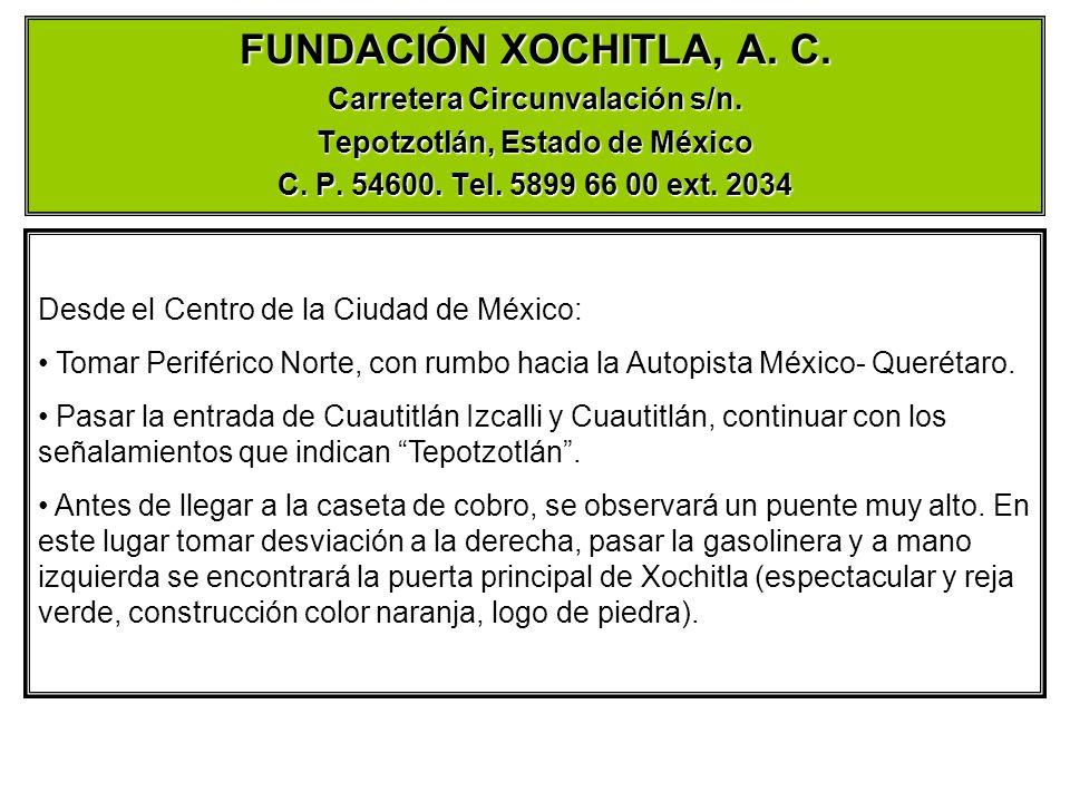 Carretera Circunvalación s/n. Tepotzotlán, Estado de México
