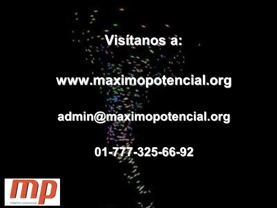 Visítanos a: www.maximopotencial.org