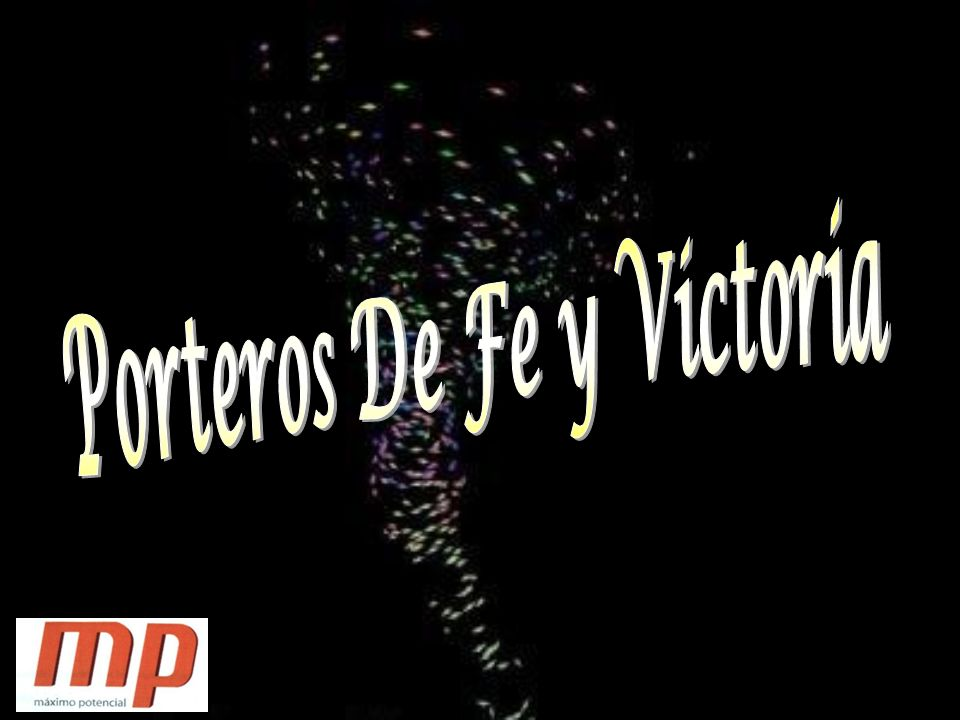Porteros De Fe y Victoria