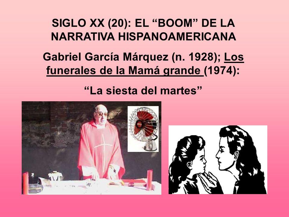 SIGLO XX (20): EL BOOM DE LA NARRATIVA HISPANOAMERICANA