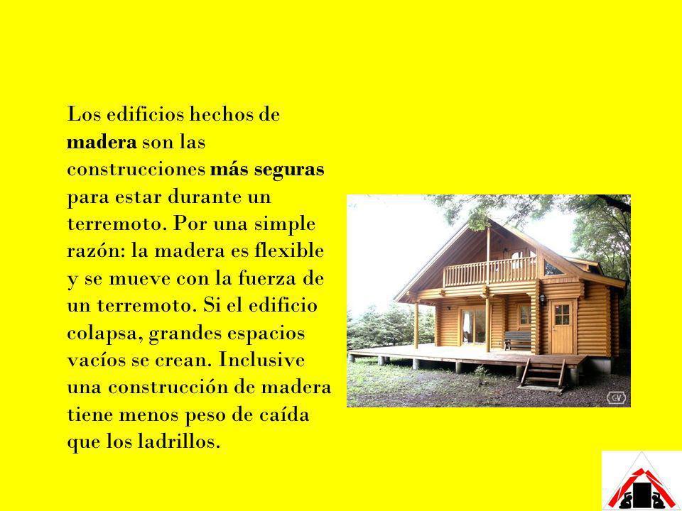 Los edificios hechos de madera son las construcciones más seguras para estar durante un terremoto.