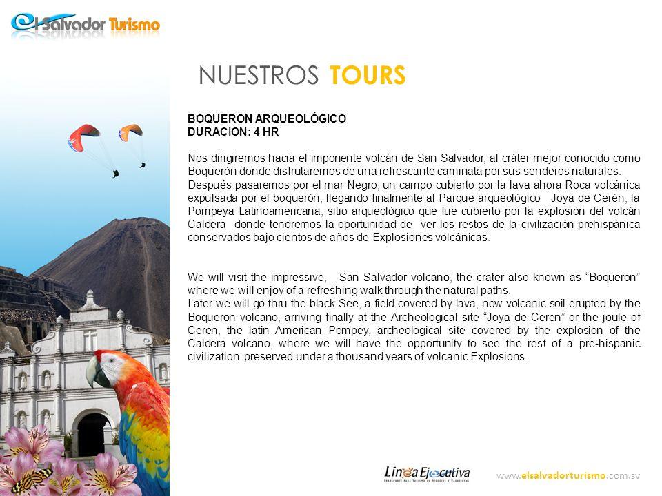 NUESTROS TOURS BOQUERON ARQUEOLÓGICO DURACION: 4 HR