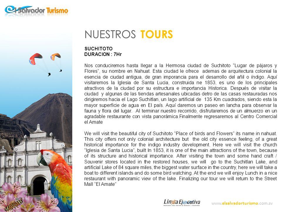 NUESTROS TOURS SUCHITOTO DURACION : 7Hr