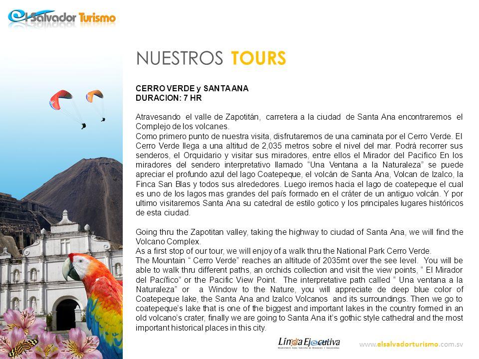 NUESTROS TOURS CERRO VERDE y SANTA ANA DURACION: 7 HR