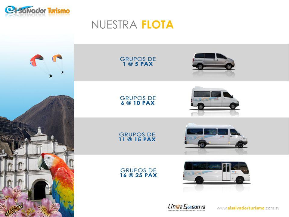 NUESTRA FLOTA www.elsalvadorturismo.com.sv