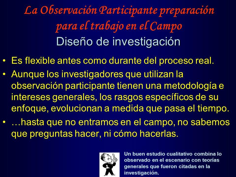 La Observación Participante preparación para el trabajo en el Campo Diseño de investigación