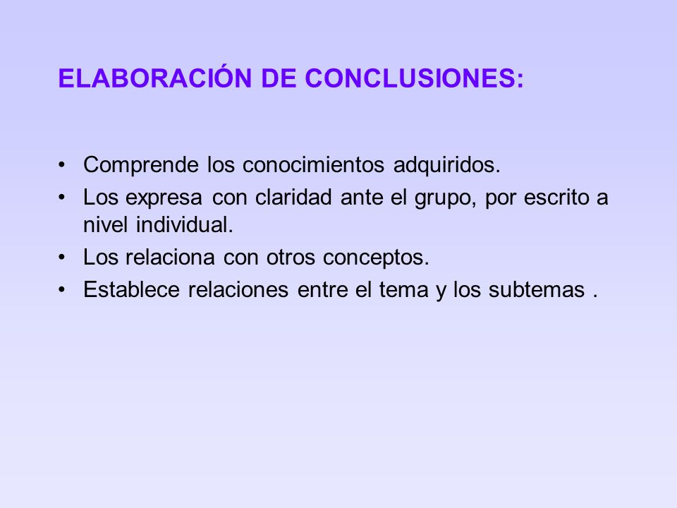 ELABORACIÓN DE CONCLUSIONES: