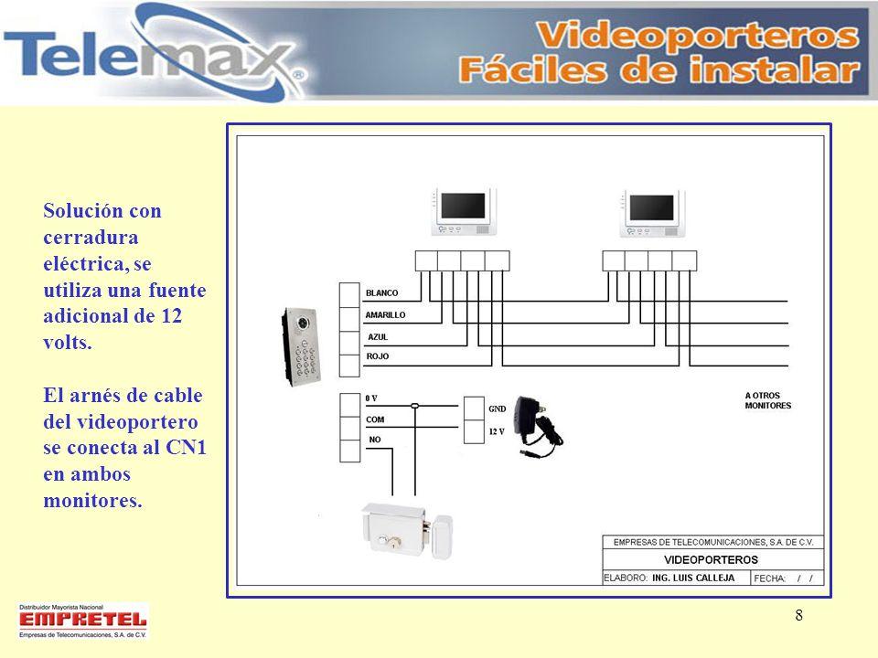 Solución con cerradura eléctrica, se utiliza una fuente adicional de 12 volts.