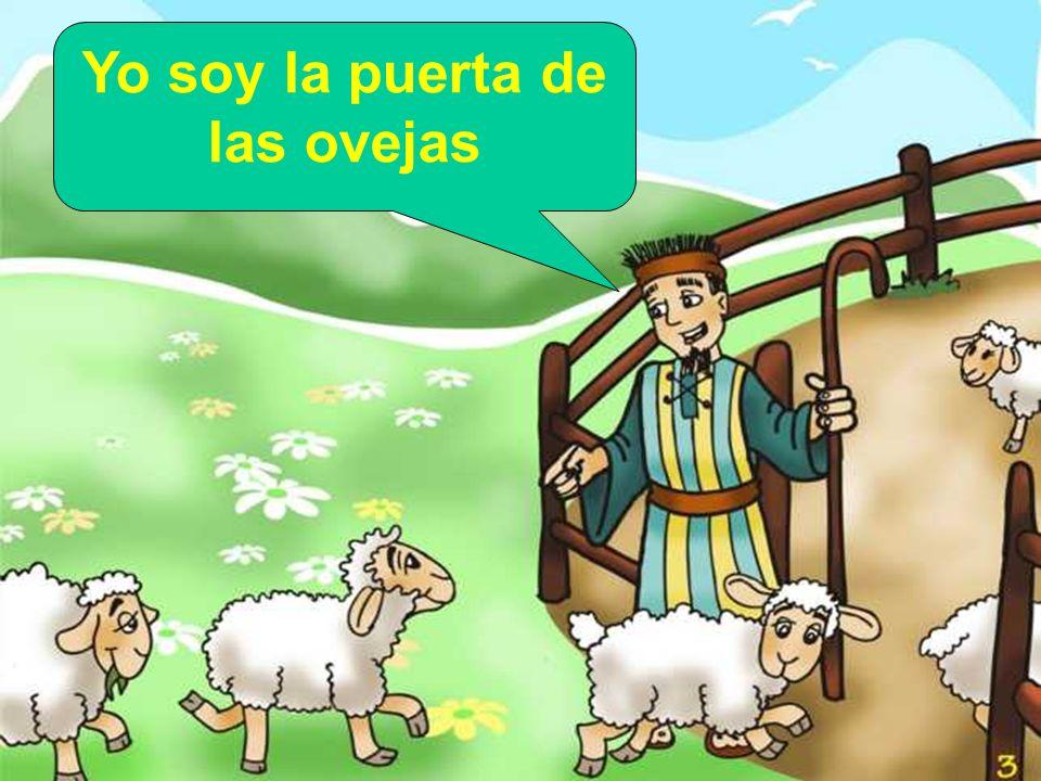 Yo soy la puerta de las ovejas
