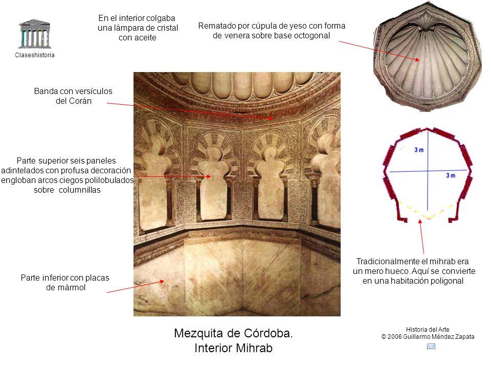 Mezquita de Córdoba. Interior Mihrab En el interior colgaba