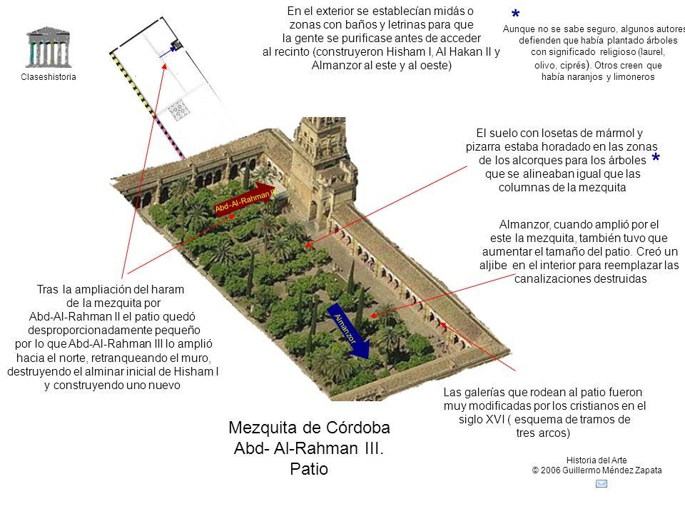 * * Mezquita de Córdoba Abd- Al-Rahman III. Patio