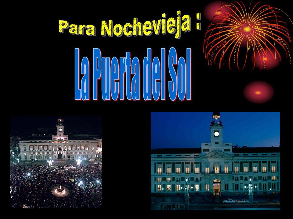 Para Nochevieja : La Puerta del Sol
