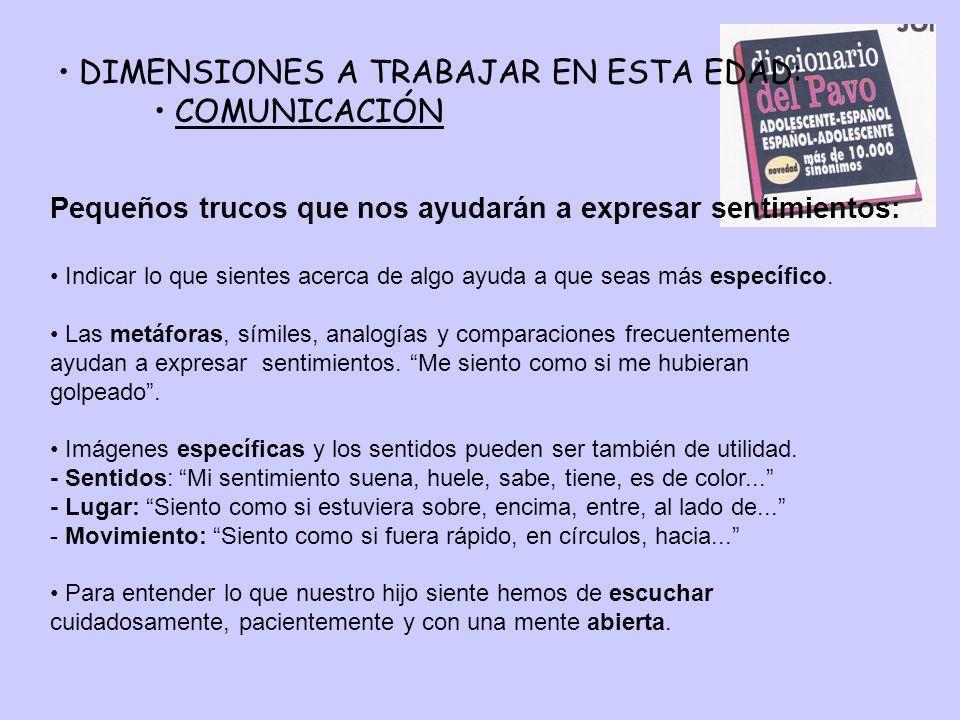 DIMENSIONES A TRABAJAR EN ESTA EDAD: COMUNICACIÓN