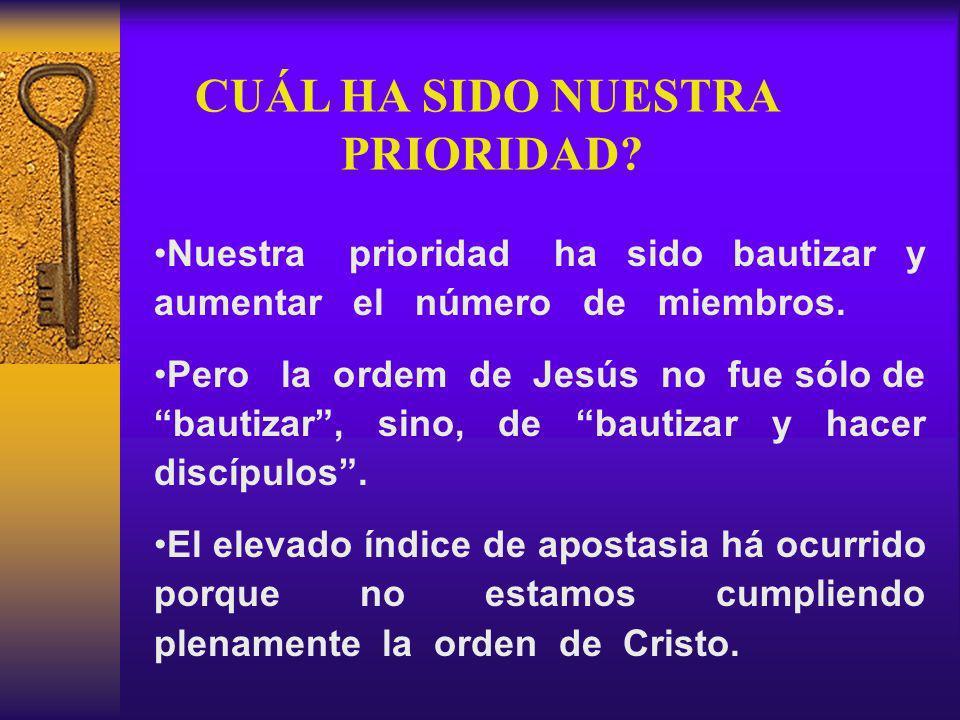 CUÁL HA SIDO NUESTRA PRIORIDAD