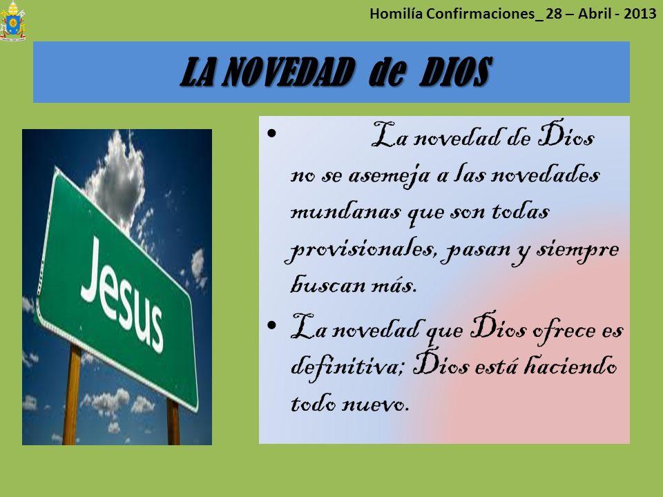 Homilía Confirmaciones_ 28 – Abril - 2013