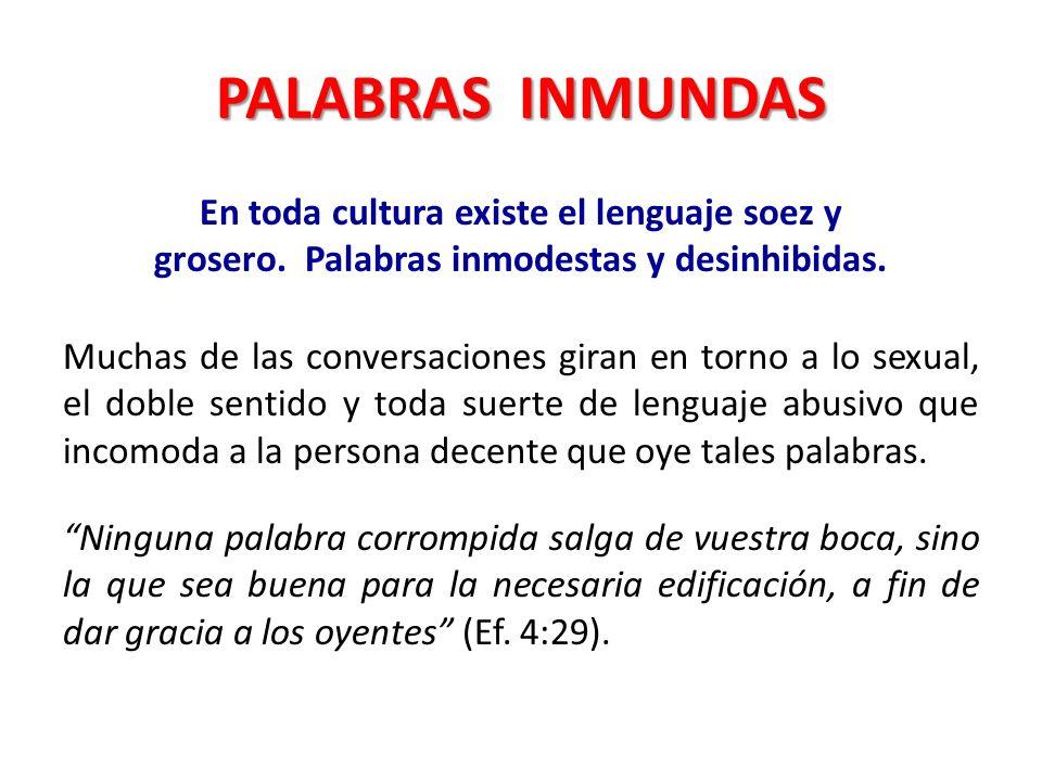 PALABRAS INMUNDAS
