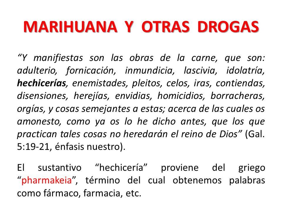 MARIHUANA Y OTRAS DROGAS