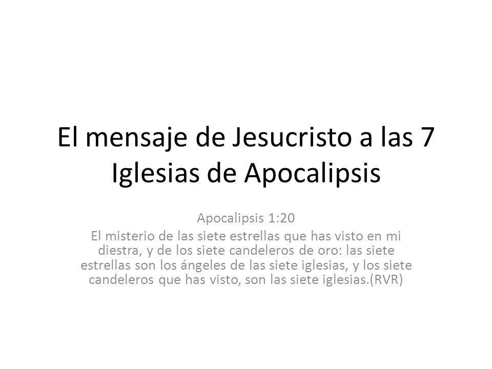 El mensaje de Jesucristo a las 7 Iglesias de Apocalipsis