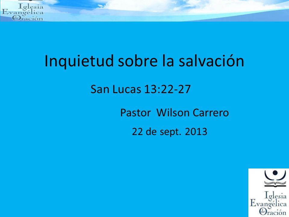 Inquietud sobre la salvación