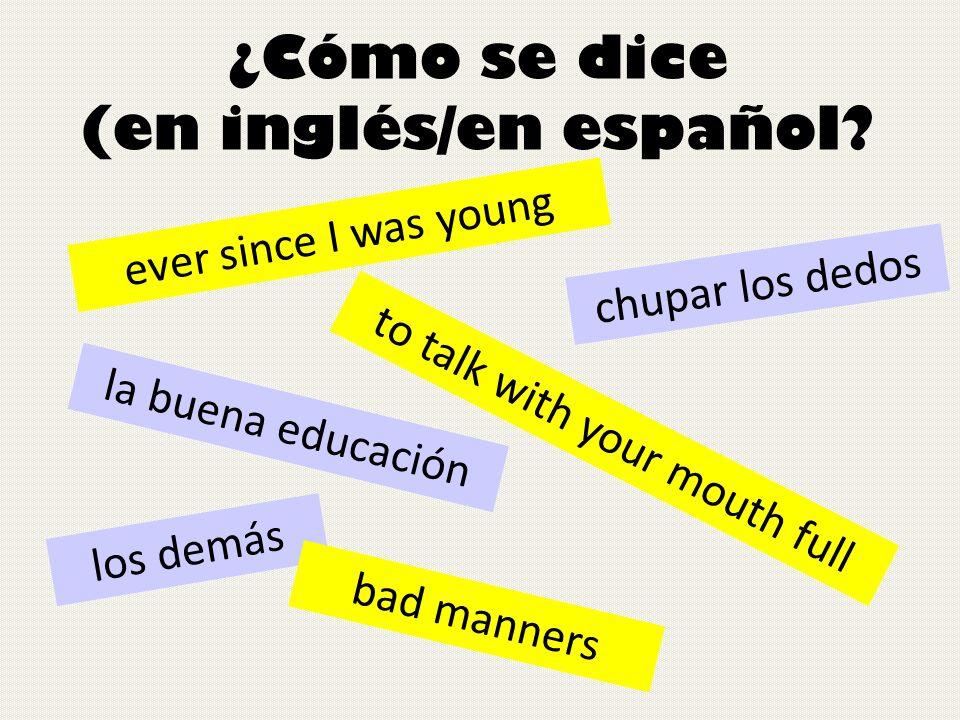 ¿Cómo se dice (en inglés/en español