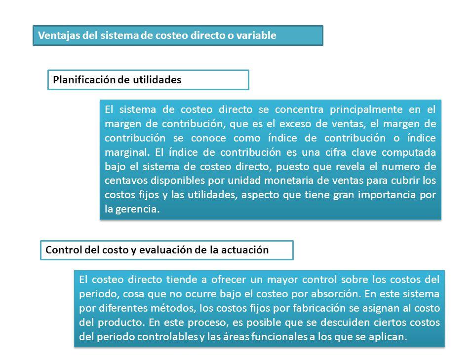Ventajas del sistema de costeo directo o variable