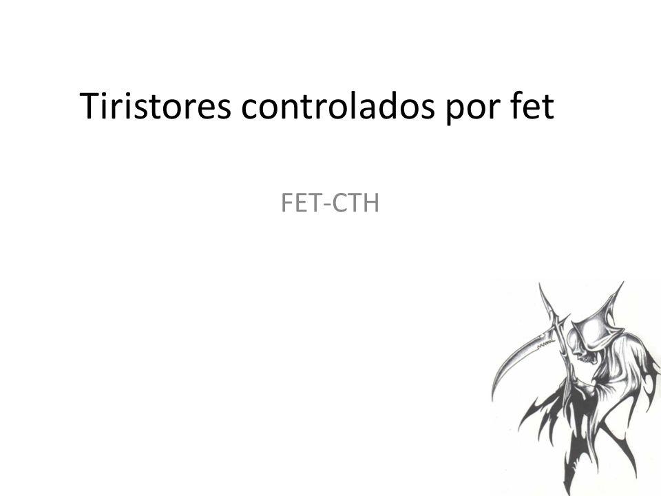 Tiristores controlados por fet