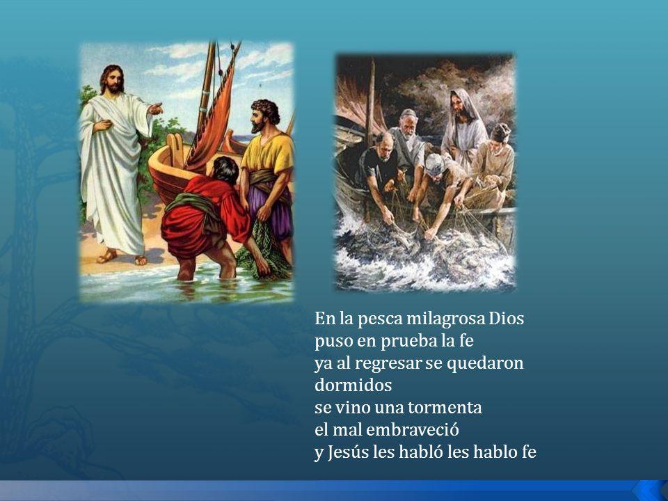 En la pesca milagrosa Dios puso en prueba la fe