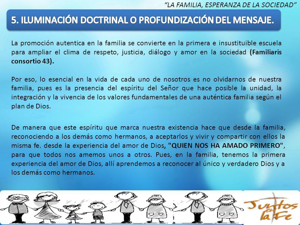 5. ILUMINACIÓN DOCTRINAL O PROFUNDIZACIÓN DEL MENSAJE.