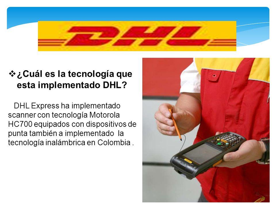 ¿Cuál es la tecnología que esta implementado DHL