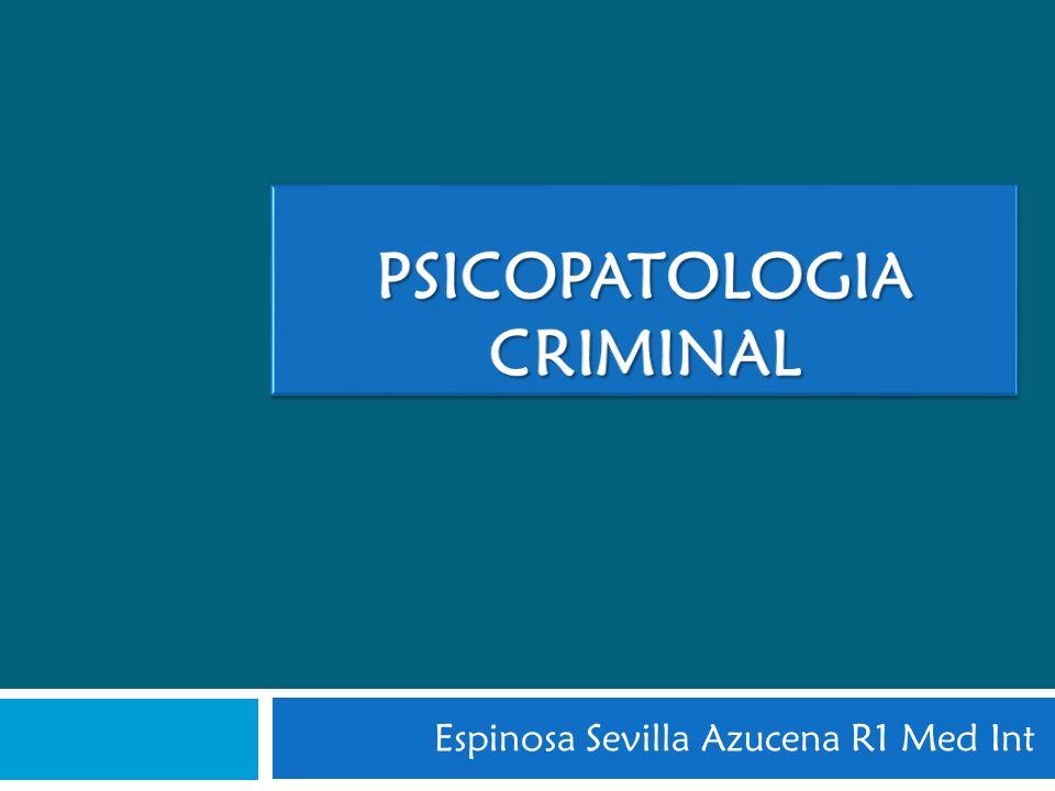 PSICOPATOLOGIA CRIMINAL